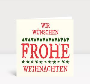 Weihnachtskarte Wir wünschen frohe Weihnachten typo