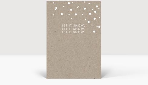 Weihnachtskarte let it snow, Klappkarte Groß Hoch, Postkarte Groß Hoch