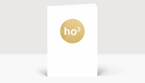 Weihnachtskarte Ho hoch 3 Gold