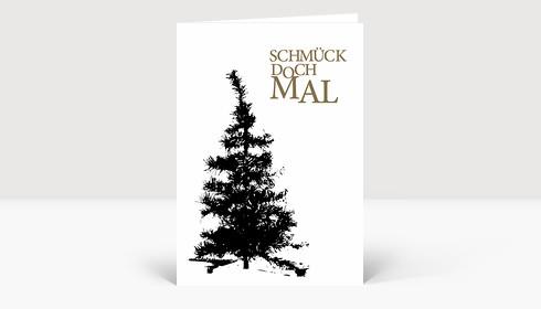 Weihnachtskarte Schmück doch mal schwarz auf weiß