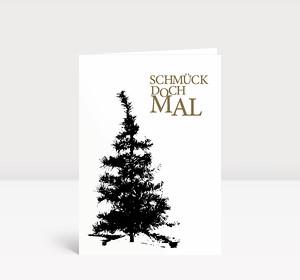 Weihnachtskarte Schmück doch mal 1