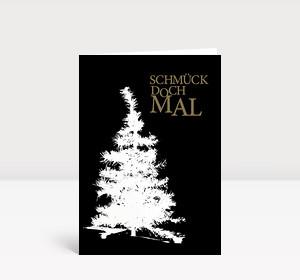 Weihnachtskarte Schmück doch mal 2